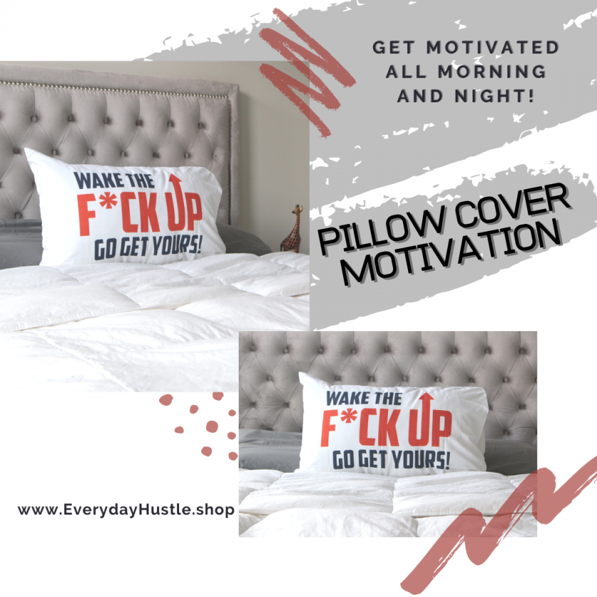 motivation pillow case - WAKE UP