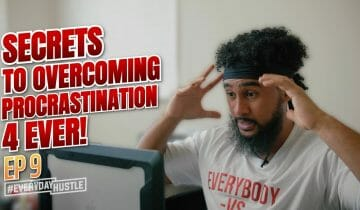 THIS IS HOW YOU STOP PROCRASTINATION FOREVER! | Episode 9