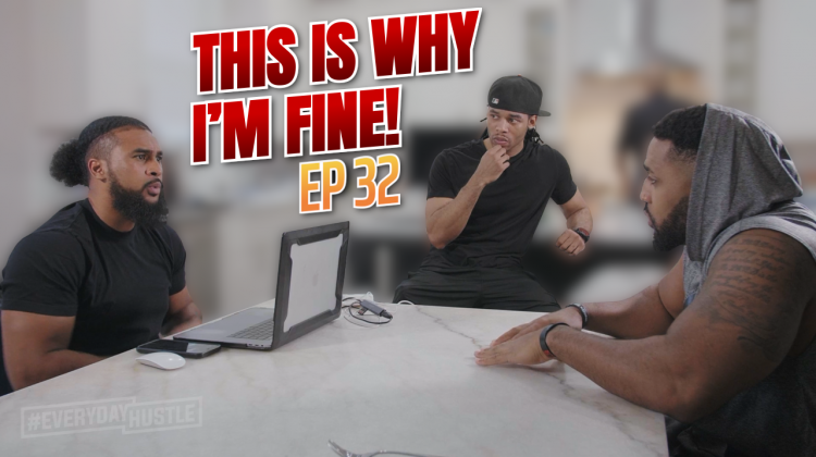 THIS IS WHY I'M FINE! | Episode 32